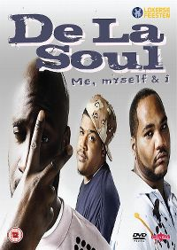 Cover De La Soul - Me, Myself & I [DVD]